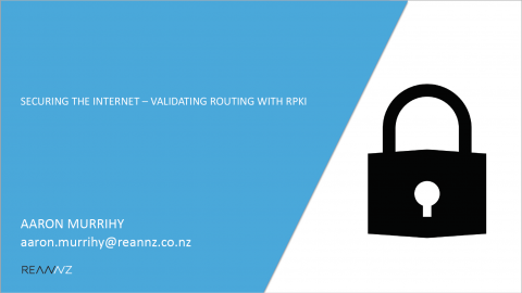 Presentation slide, Securing the internet - validating routing with RPKI